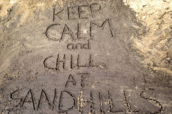 Chill at the Sand Hills